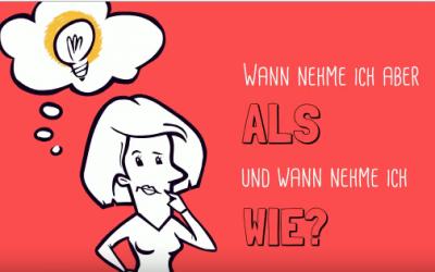 Deutsche Sprache – schwere Sprache… Erklärvideo zur Verwendung von als und wie